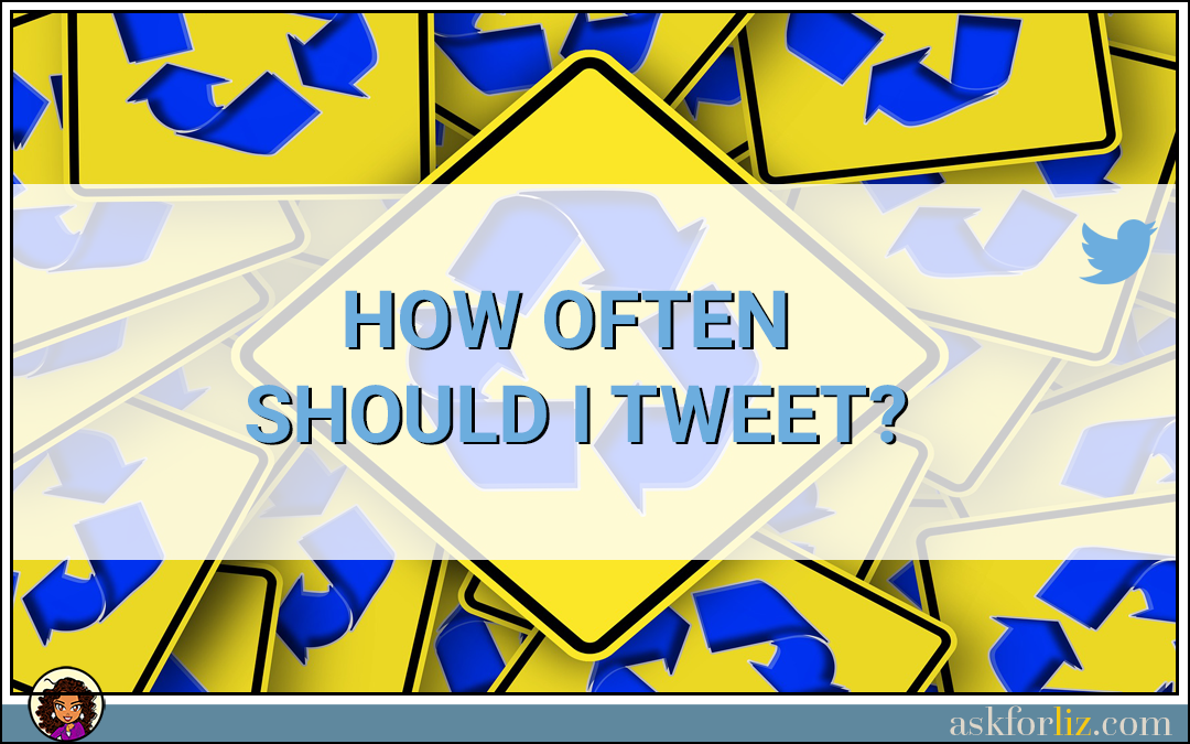 How Often Should I Tweet?
