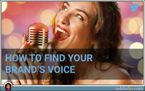 How To Find Your Brand's Voice Across All Social Media Accounts