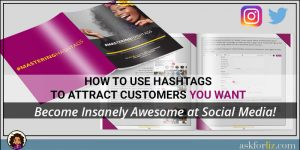 How to use hashtags to attract customers you want