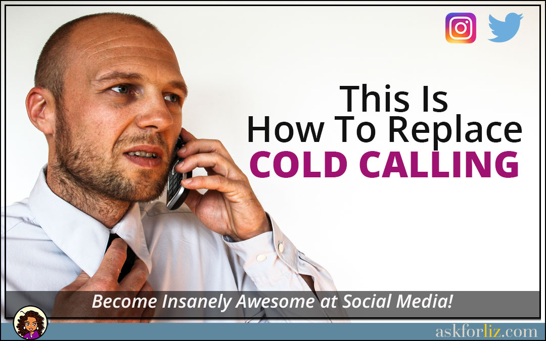 This is How to Replace Cold Calling