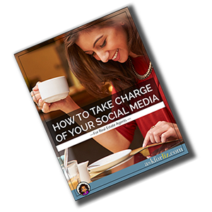 How to Take Charge of Your Social Media - for Real Estate Agents